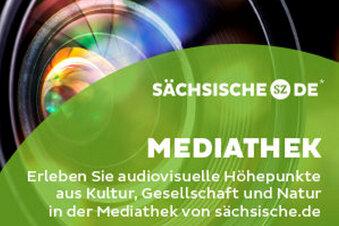 Die neue Mediathek auf Sächsische.de