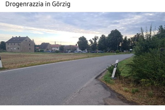 Drogenrazzia in Görzig