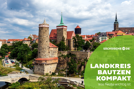 Landkreis Bautzen: Alles Wichtige vom Tag