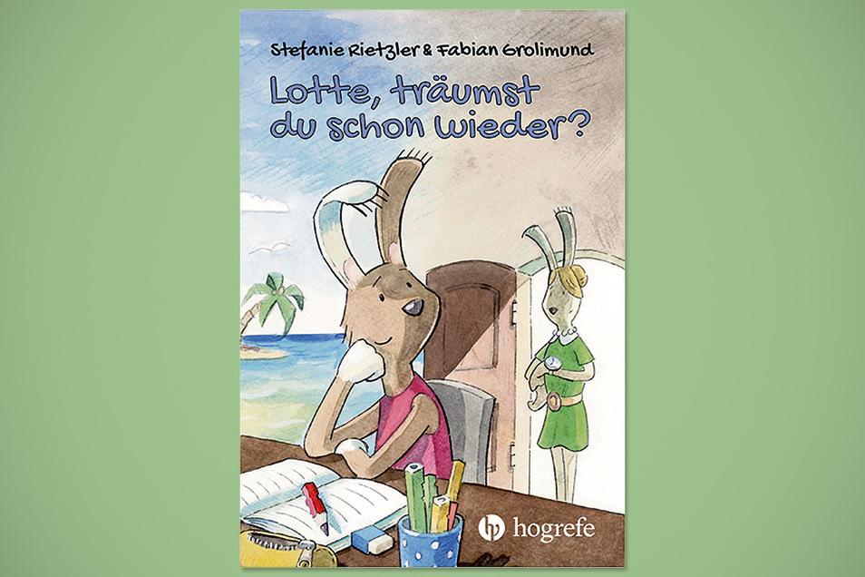 """Stefanie Rietzler, Fabian Grolimund: """"Lotte, träumst du schon wieder?"""". Hogrefe, 24,95 Euro. Lese- und Vorlesebuch mit Tipps, Übungen u. wissenschaftlichen Hintergründen."""