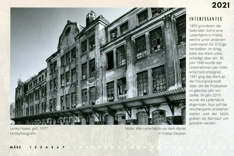 Lenka Haase fotografierte die alte Lederfabrik, welche im Jahr 2019 abgerissen wurde.