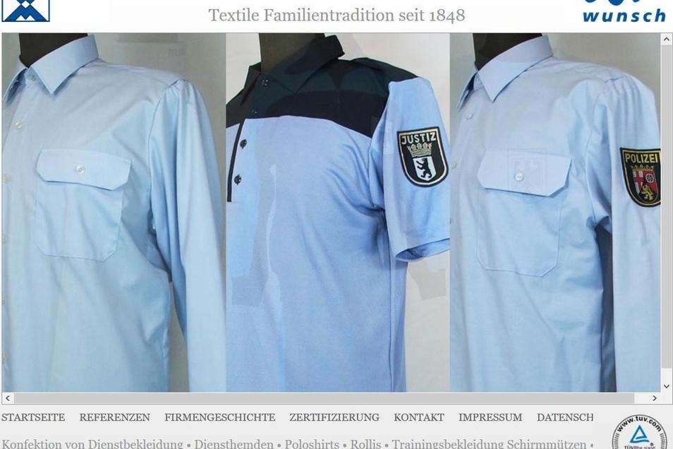 Die Firma Wunsch & Rudolph ist ebenfalls in Limbach-Oberfrohna ansässig. Das früher zum VEB Wäschekonfektion Lößnitz gehörende Textilbetrieb war nach dem Zusammenbruch der DDR eigentlich schon tot. Doch dann kam ein Großauftrag der Polizei aus Nordrhein-Westfalen. Seitdem ist man mit Uniformhemden im Geschäft.