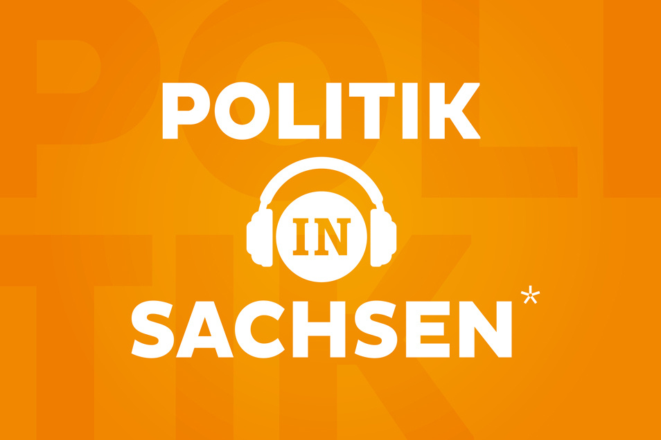 Der Politik-Podcast von Sächsische.de präsentiert jede Woche ein neues Thema aus der sächsischen Landespolitik.