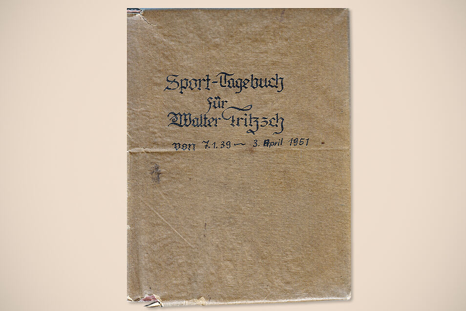 Das Deckblatt fürs erste Tagebuch. Fast 57 Jahre hat Walter Fritzsch sein Leben dokumentiert.