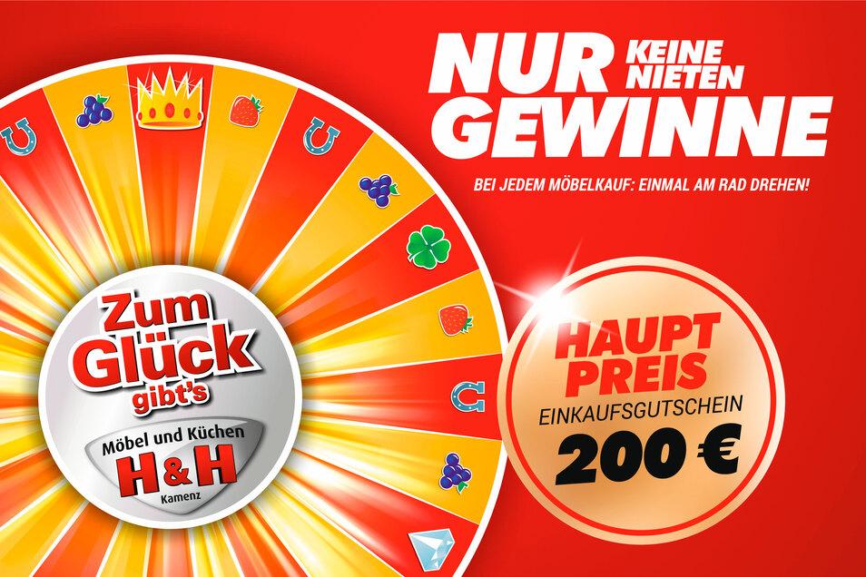 Bei jedem Möbelkauf: Einmal am Rad drehen! Freuen Sie sich auf viele tolle Gewinne und unseren Hauptpreis: ein Einkaufsgutschein im Wert von 200 Euro.