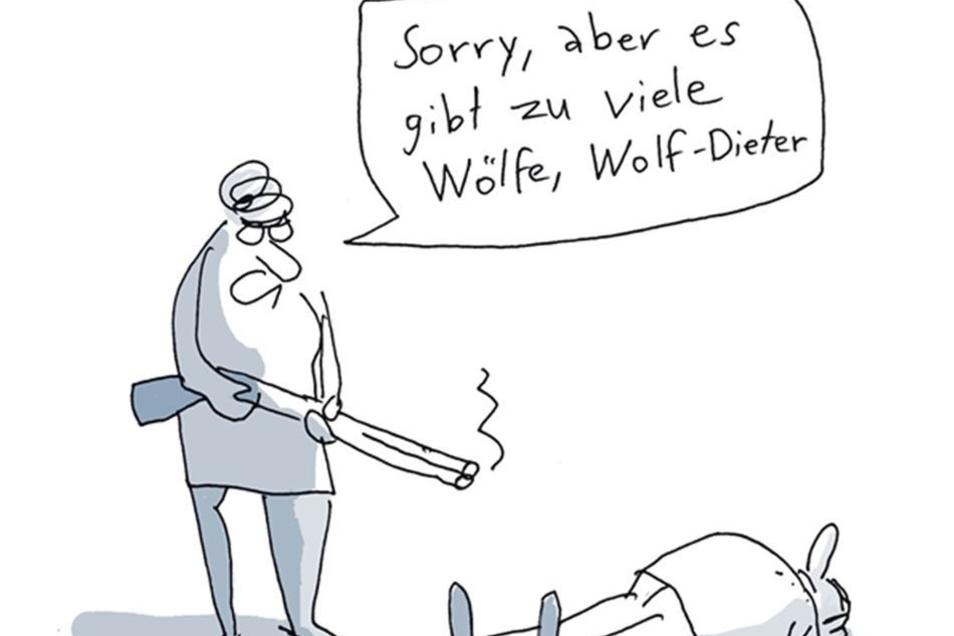Sorry, aber es gibt zu viele Wölfe, ...