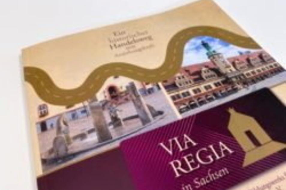 So sieht die neue Broschüre über die Via Regia aus, die jetzt in Königsbrück präsentiert wurde.
