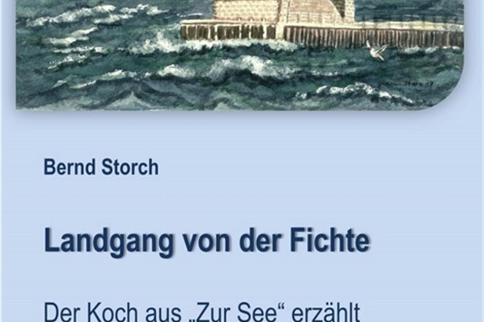 """Das Buch """"Landgang von der Fichte"""" wurde neu herausgegeben. Auch das Cover ist neu. Bernd Storch erzählt darin Geschichten aus seinem Schauspielerleben."""