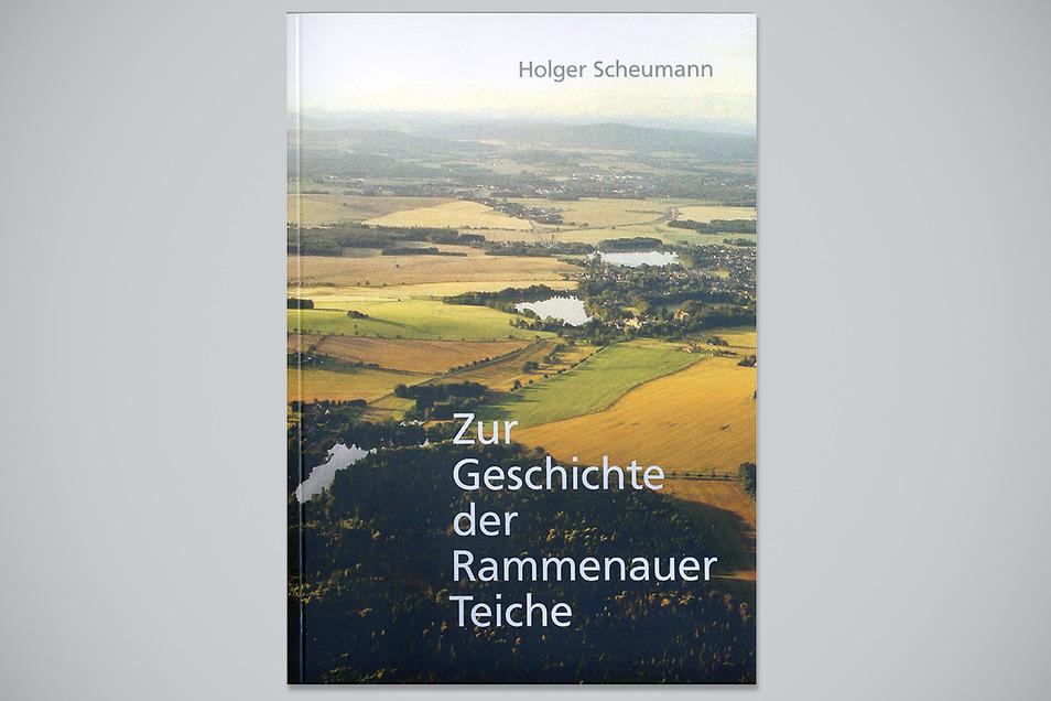 """Das Buch """"Zur Geschichte der Rammenauer Teiche"""" von Holger Scheumann enthält historische Fakten und selbst erlebte Episoden."""