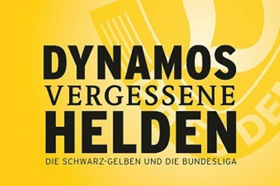 """Das Buch """"Dynamos vergessene Helden"""" gibt es im Handel, in den DDV-Lokalen und SZ-Shops - und Tickets für den Live-Talk auch zu gewinnen."""
