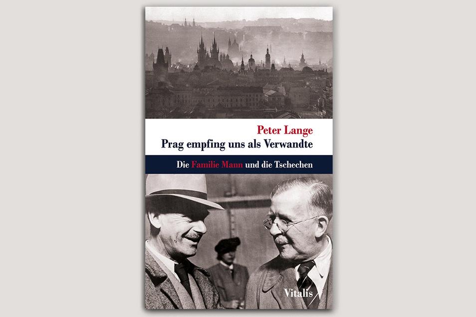 """In """"Prag empfing uns als Verwandte"""" spürt Peter Lange den Verbindungen der deutschen Literaten-Familie Mann zu Prag nach."""