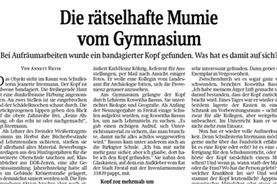 So berichtete die Sächsische Zeitung Anfang des Jahres vom Fund der Mumie. Zur Herkunft des bandagierten Kopfes gibt es nun mehr Klarheit.