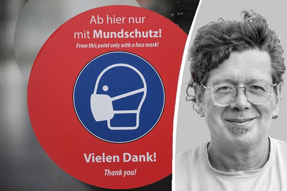 So einfach das Tragen eines Mundschutzes ist, so komplex ist das neuartige Coronavirus - findet Dresdens Stadtschreiber und zieht tierische Parallelen.