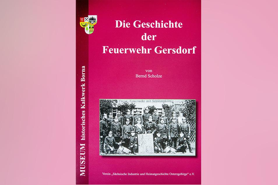 Die Broschüre zum neuen Museum: Die Feuerwehr Borna-Gersdorf in Exponaten und Wort und Bild.