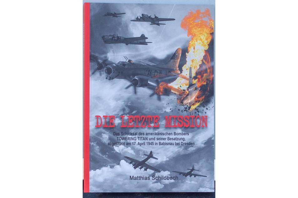 """""""Die letzte Mission"""" von Matthias Schildbach erzählt die Geschichte des abgestürzten amerikanischen Bombers und des überlebenden Fliegers."""