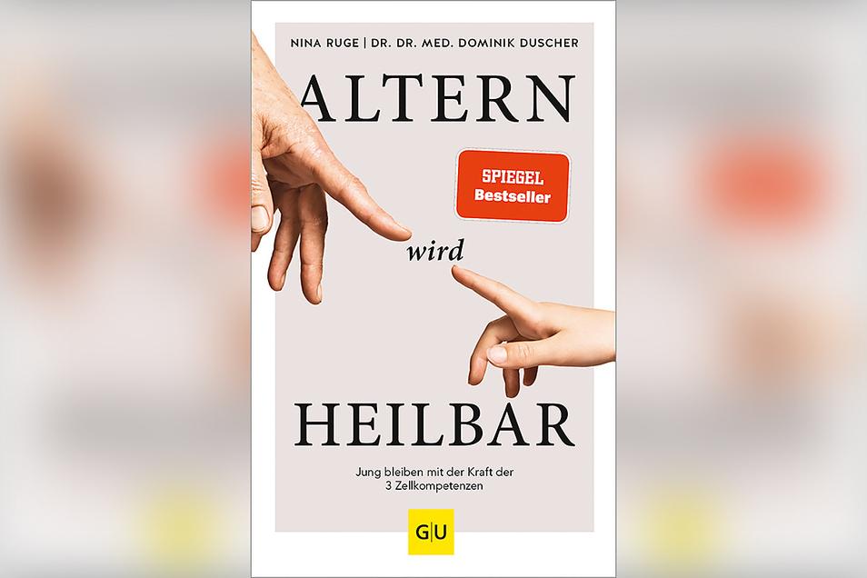 """Nina Ruge & Dominik Duscher: """"Altern wird heilbar."""" Gräfe und Unzer Verlag, 352 S., 22 Euro"""