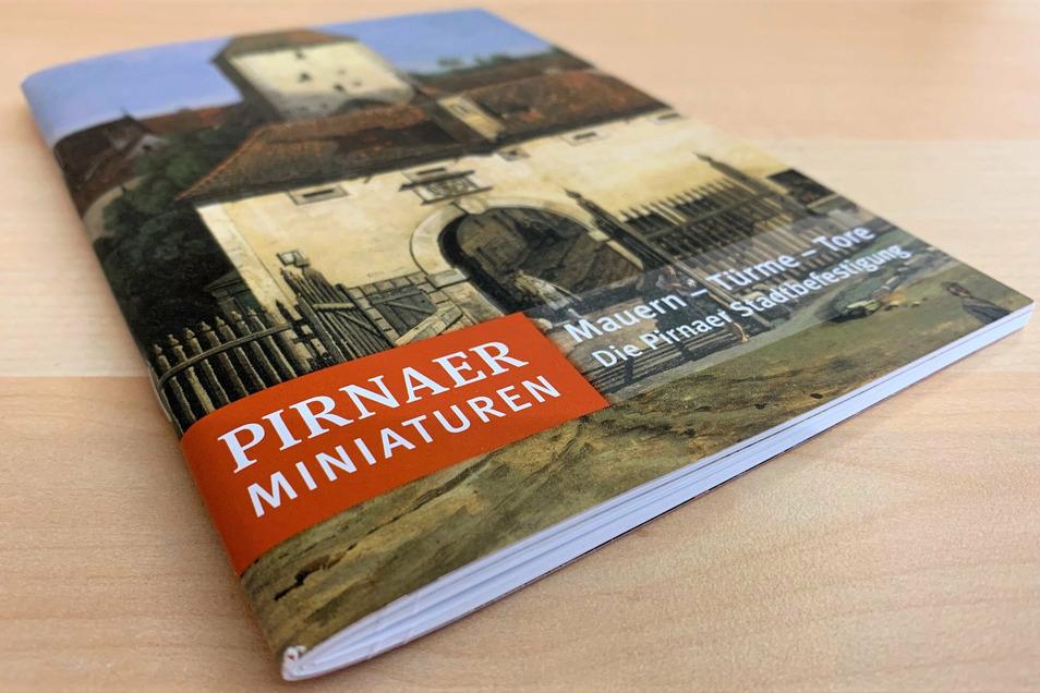 """Neues Heft der Reihe """"Pirnaer Miniaturen"""": Auf den Spuren einstiger Wehranlagen."""