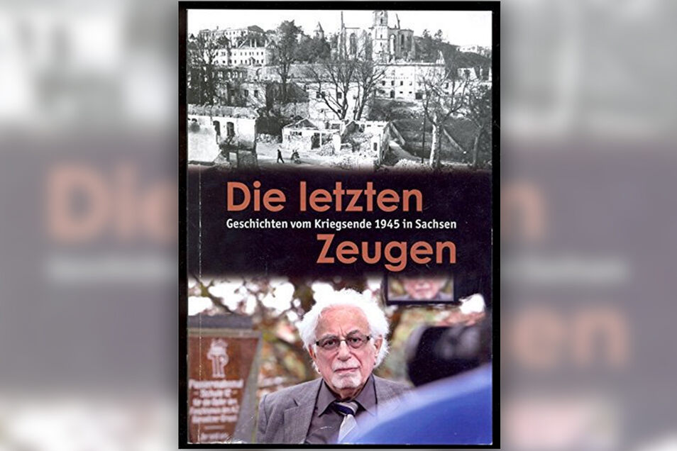 """Das Buch """"Die letzten Zeugen. Geschichten vom Kriegsende 1945 in Sachsen"""" wurde von der Redaktions- und Verlagsgesellschaft Freital-Pirna 2015 herausgegeben; ISBN: 9783936642186."""